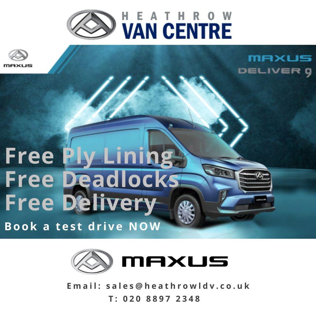 The NEW Maxus Deliver 9 special offers available at Heathrow Van Centre